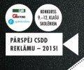 """Konkursā """"Pārspēj CSDD reklāmu – 2015!"""" uzvaru izcīna Alojas Ausekļa vidusskola"""