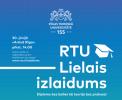 Pirmoreiz Latvijas un RTU vēsturē – Lielais izlaidums un absolventu salidojums