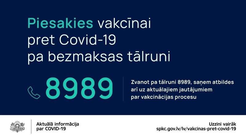 Iedzīvotājus aicina jau tagad pieteikties vakcīnai pret Covid-19 vietnē manvakcina.lv vai 8989, lai operatīvi plānotu un nodrošinātu vakcināciju