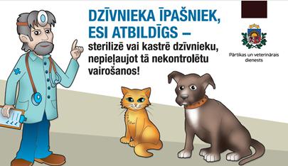 PVD aicina: mājas dzīvnieku īpašniekus būt atbildīgiem un nepieļaut dzīvnieka nekontrolētu vairošanos