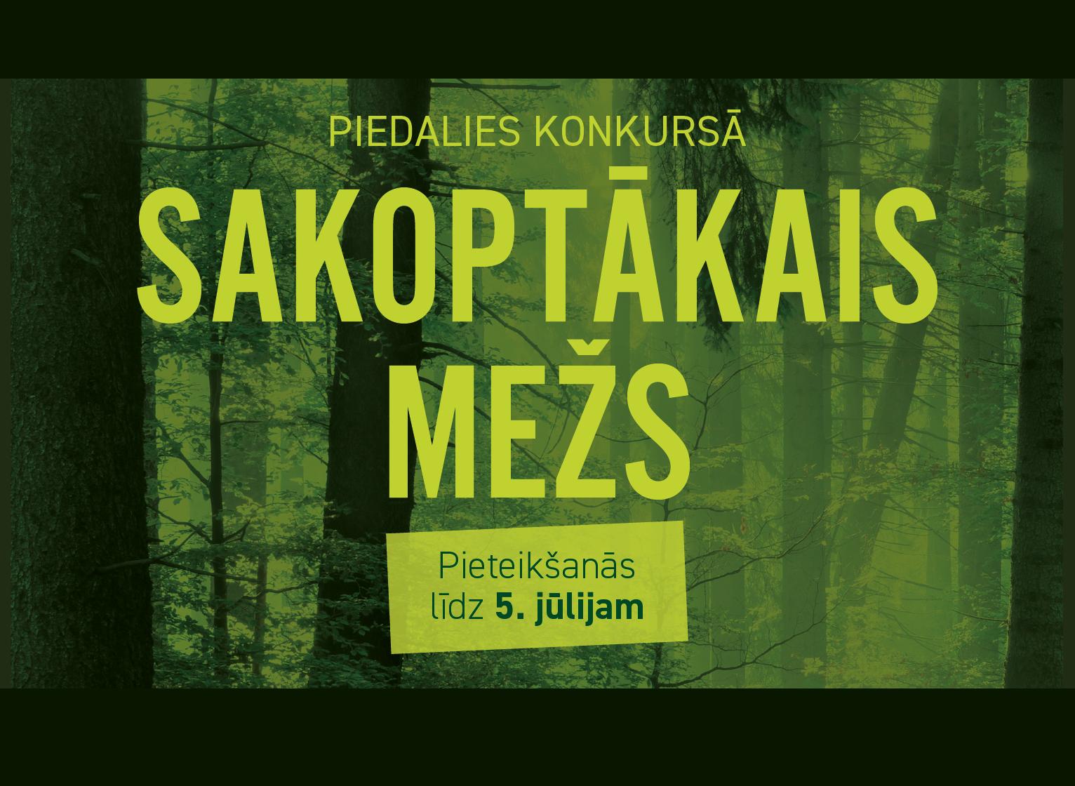 """Latvijas Meža īpašnieku biedrība aicina mežsaimniekus piedalīties konkursā """"Sakoptākais mežs"""""""