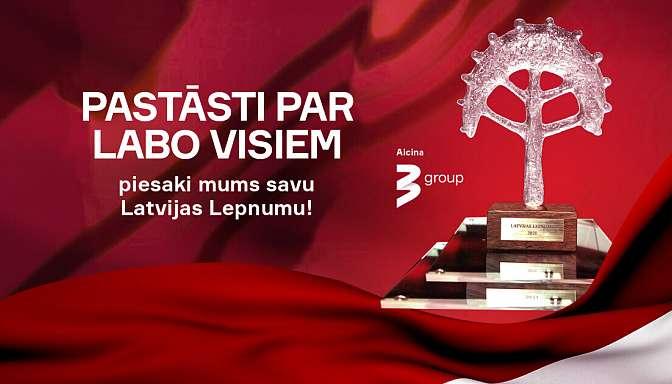 Aicinām pieteikt iedvesmas stāstus Latvijas Lepnuma goda titula un balvas saņemšanai!