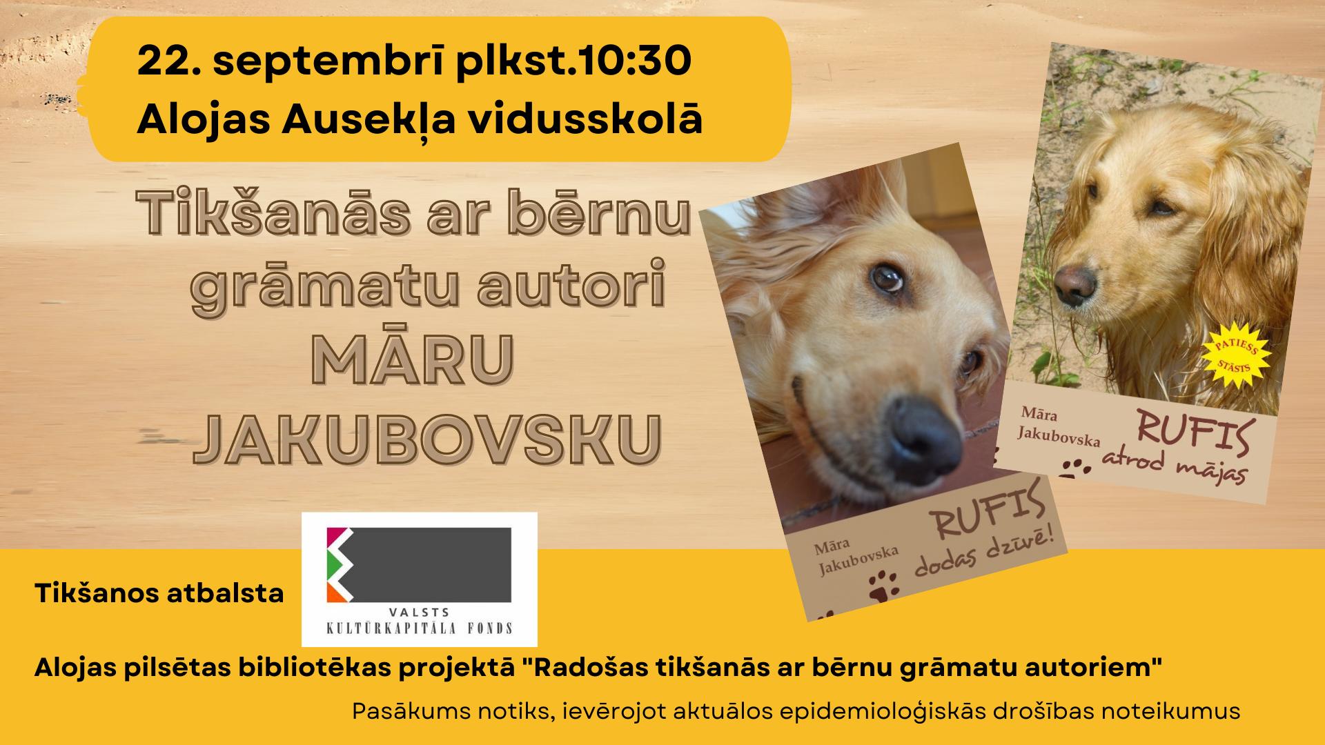 Tikšanās ar bērnu grāmatu autori Māru Jakubovsku